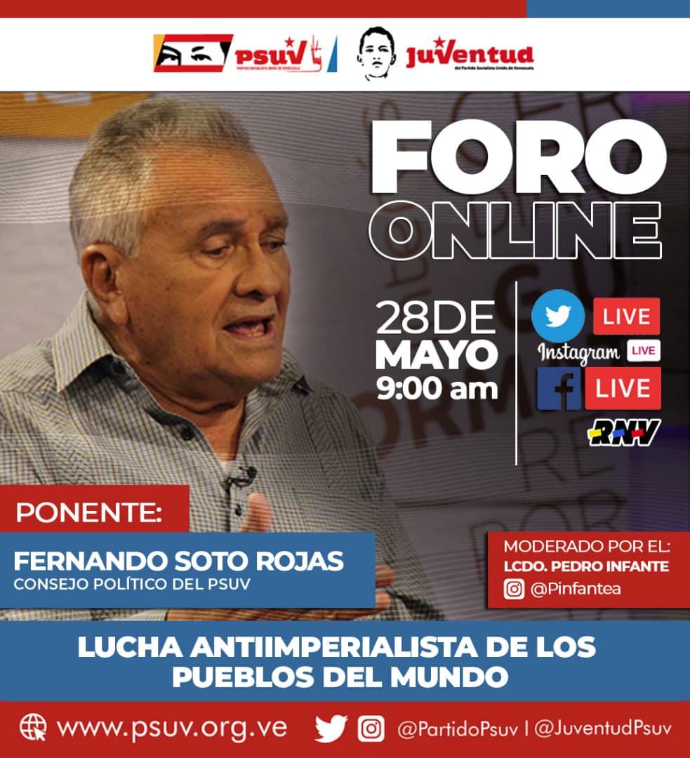 #PsuvIribarren 🚩 *APC PSUV IRIBARREN* Te invitamos hoy #28Mayo a partir de las 9am al Foro ONLINE a través de las redes sociales del @PartidoPSUV y @JuventudPSUV ¡Lucha antiimperialista de los pueblos del mundo! Con Fernando Soto Rojas. #VenezuelaDefiendeSuOro