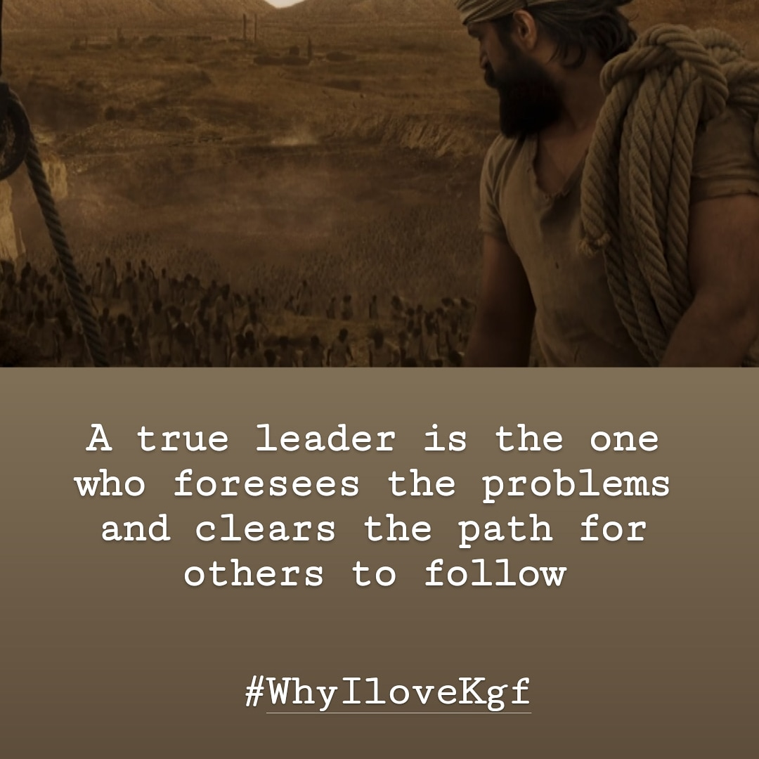 A true leader is the one who foresees the problems and clears the path for others to follow #WhyIloveKgf #kgf #KGF2 pic.twitter.com/zaW4Egb7jZ