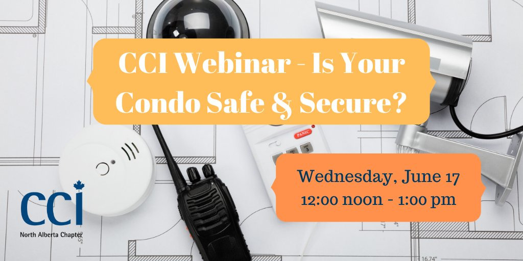 Our next webinar is on June 17th and FREE for CCI Members. Join us to find out more about condo safety and security with Constable McKinnon and Edmonton lawyer, Erin Berney. https://www.eventbrite.ca/e/cci-webinar-is-your-condo-safe-secure-tickets-106801823128… #condospic.twitter.com/W4vrZ8cVgT