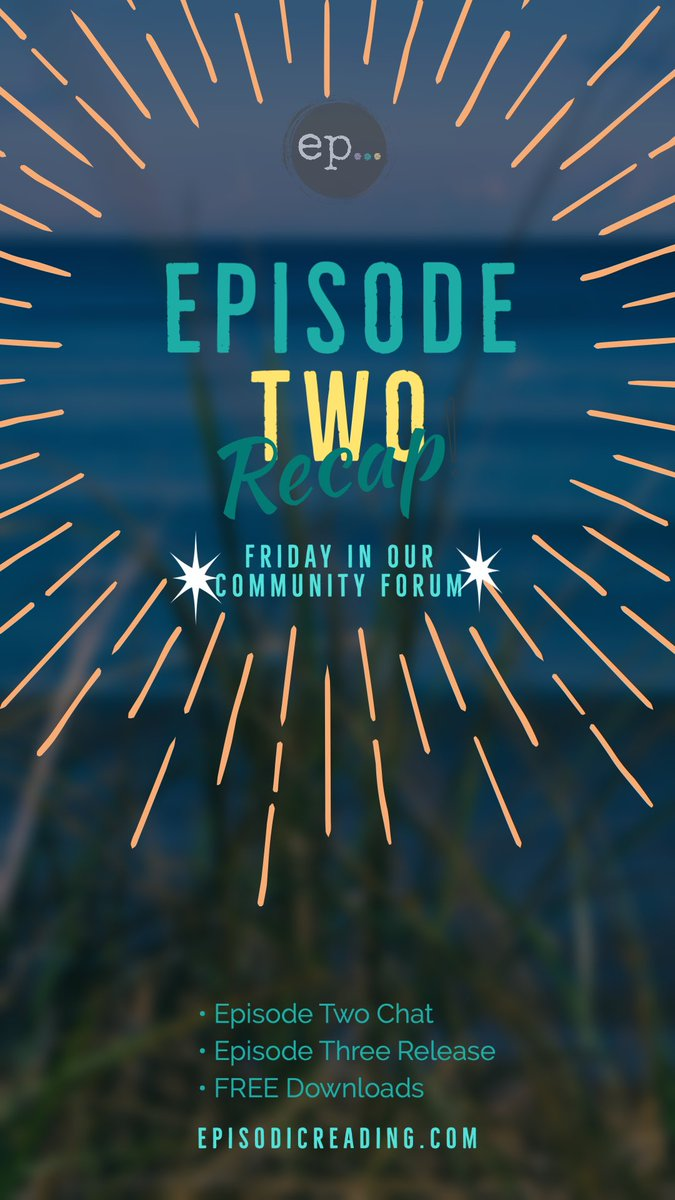 Tomorrow! Episode Three AND a fun Forum Event... #FridayVibes  #readingcommunity  #writingcommunity https://t.co/Qyw8kx46mD