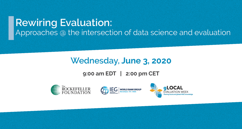 Join us for a lively #gLocalEval2020 session on approaches at the intersection of #data science & evaluation! https://ieg.worldbank.org/event/datascience-and-evaluation…  2 sessions will feature a combination of evaluators & #datascience practitioners to explore opportunities & challenges in rewiring #evaluation.pic.twitter.com/0hvi08wXFC
