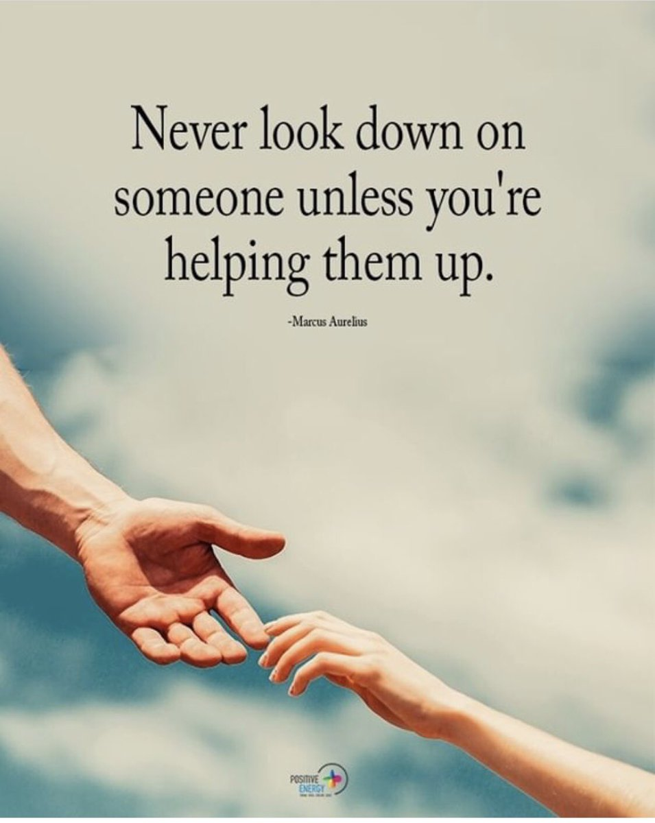 Never look down on anyone unless you want to lift them up. #ThursdayThoughts pic.twitter.com/F9QP7b4QYy