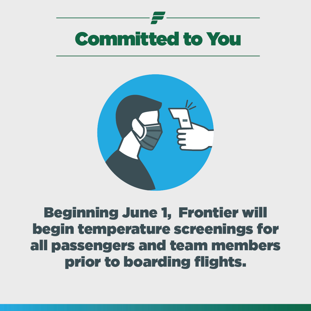 frontier airlines on twitter at frontier your health and safety are our top priority beginning june 1 we will implement temperature screenings for all passengers and team members prior to boarding flights twitter