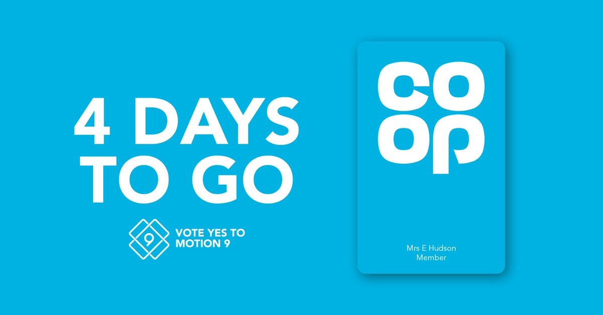 Dont forget: theres just 4 days to go until voting closes for @coopuk AGM. Regularly shop at @coopuk with your blue membership card? Check your inbox for your ballot now and vote #YesToMotion9! 🗳️