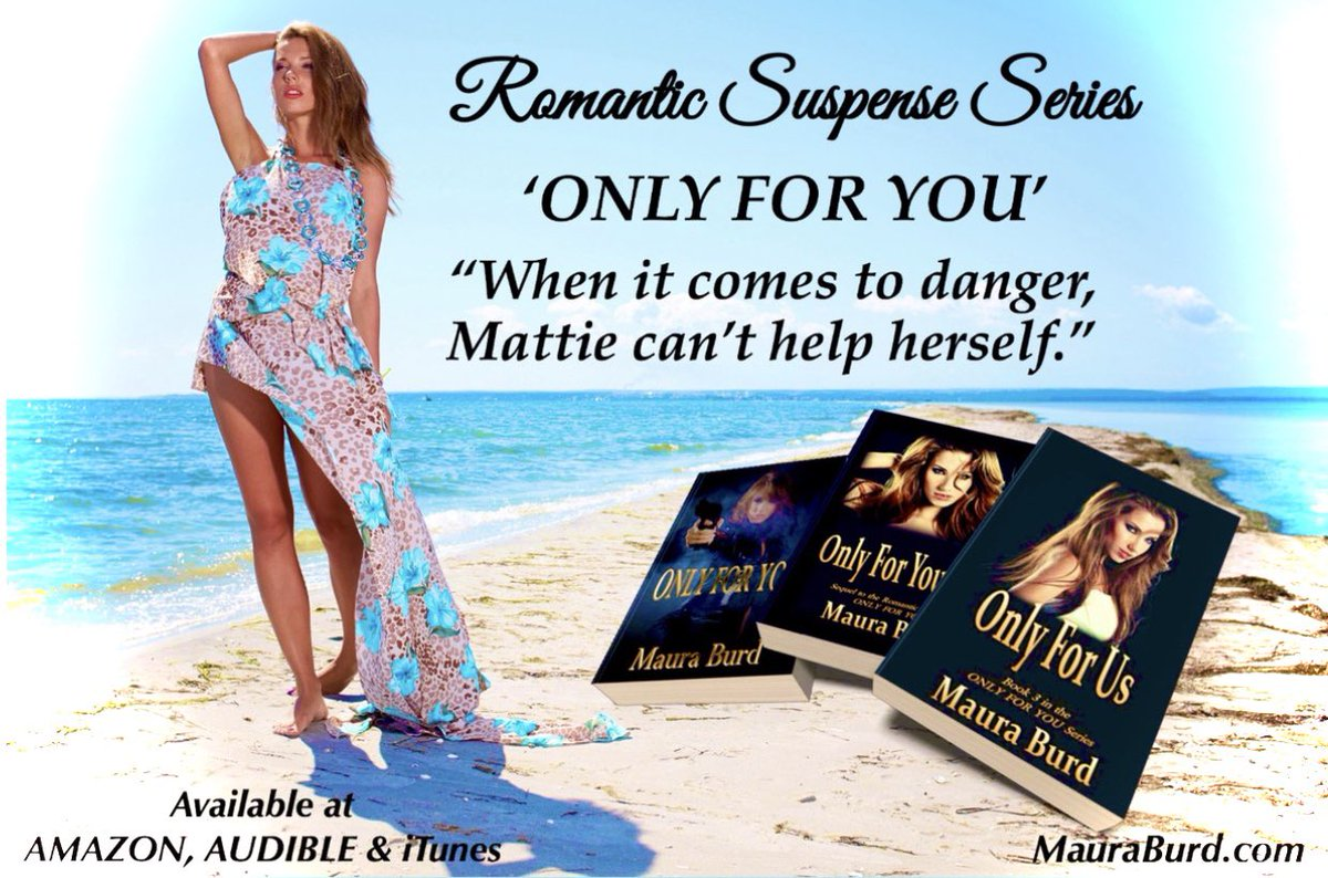 Looking for a sexy, thrilling escape? Get swept away with the⚡️ONLY FOR YOU⚡️Romantic Suspense Series. ➡️amzn.to/2LHfREV ➡️adbl.co/2GpD1uV Book 3-Audiobook Coming Soon!#RomanticSuspense MauraBurd.com