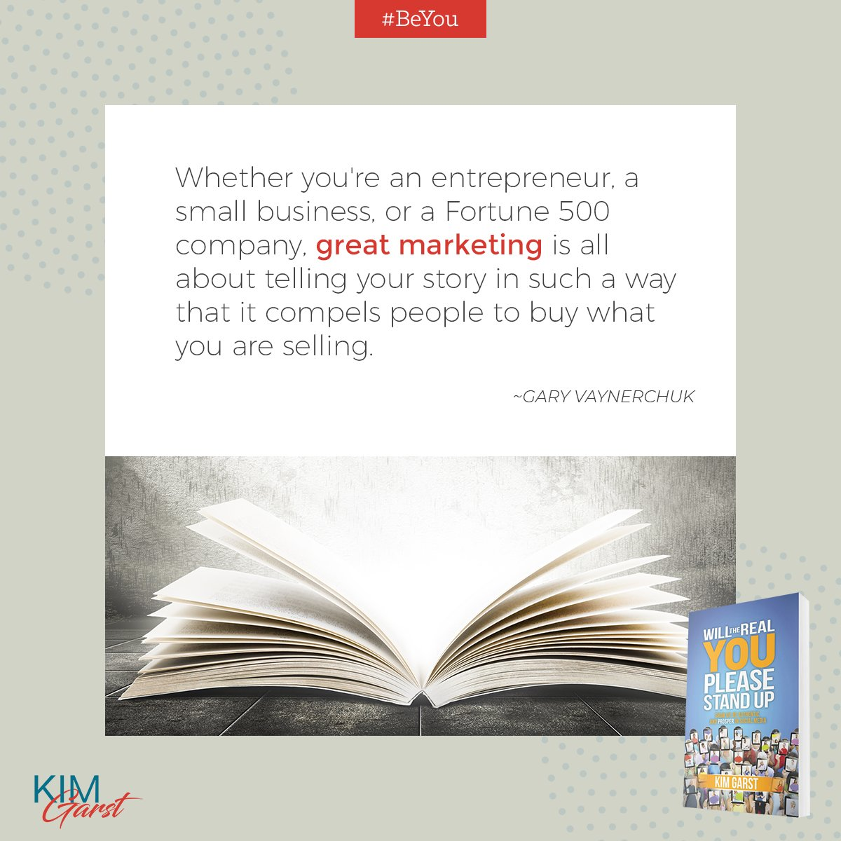 Tell your story in a way that encourages people to buy from you! #BeYou  https:// kimgarst.com/realyoubook     <br>http://pic.twitter.com/lzBY9yPu4N
