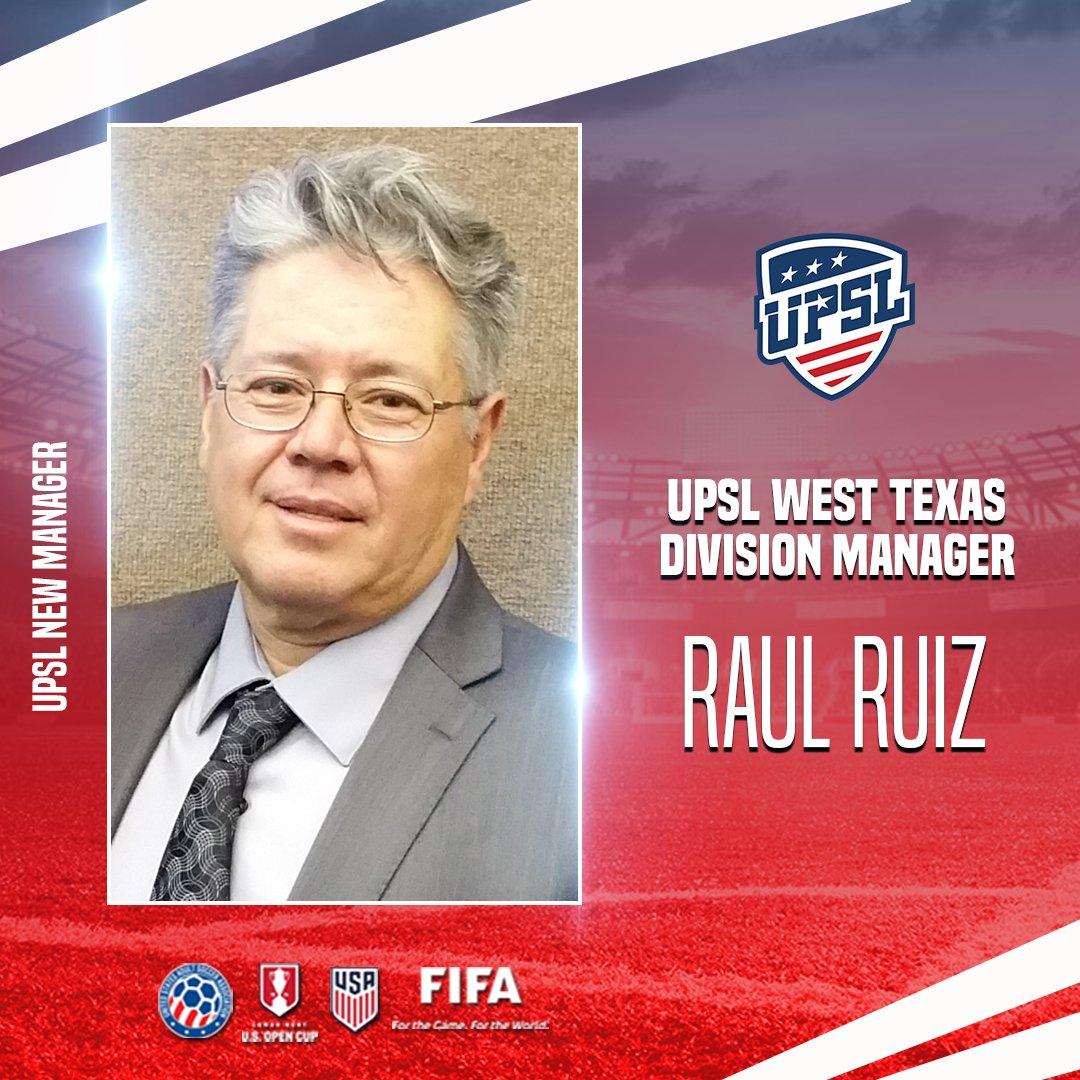 La United Premier Soccer League (#UPSL) Anuncia Raul Ruiz como Nuevo Gerente de la División Oeste de Texas.  #VamosUPSL #ProRelForUSA #ConectandoFutbolAmericano  📰: https://t.co/vkmSAveEDv https://t.co/fP4QYSuaTP