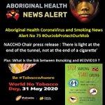 Image for the Tweet beginning: Aboriginal Health #CoronaVirus and #WorldNoTobaccoDay