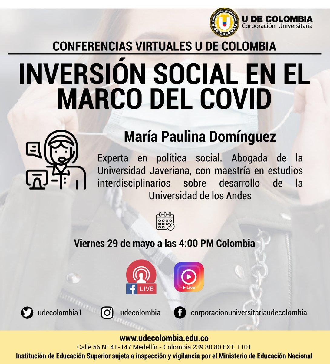 """Mañana a las 4:00 pm """"Inversión social en el marco del Covid"""", no te la pierdas!  . . . . . . #conferencias #virtuales #udecolombia #2020 #covid #medellin #universidad #pregrados #posgradospic.twitter.com/ElGrcckwaC"""