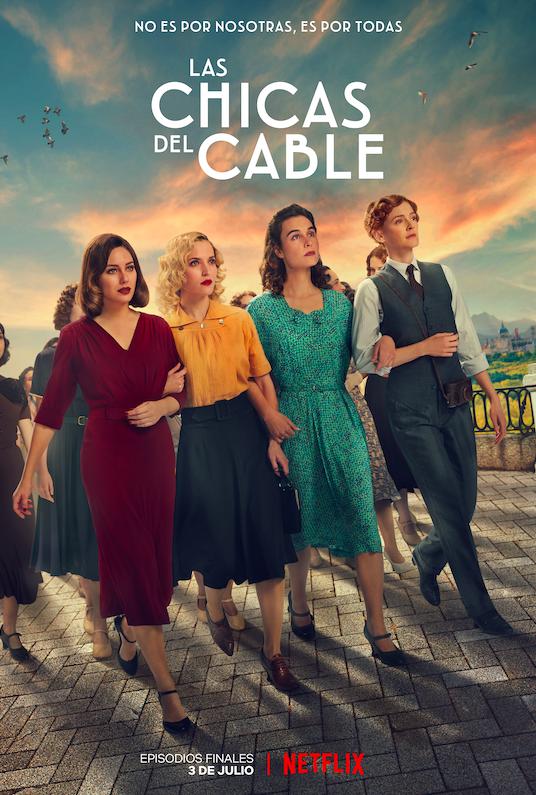El final de esta historia también lleva tu nombre. Los episodios finales de #LasChicasDelCable llegan a Netflix el 3 de julio. https://t.co/nsUDoupsvk