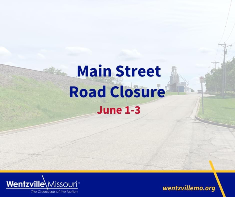 Weather permitting, Main Street will be closed between Sunset and Howard drives, June 1-3 from 7 a.m. to 3:30 p.m. for a pipe replacement project. At least one lane will be open to traffic overnight. #wentzville #wentzvillemo pic.twitter.com/qweGKbhAiH
