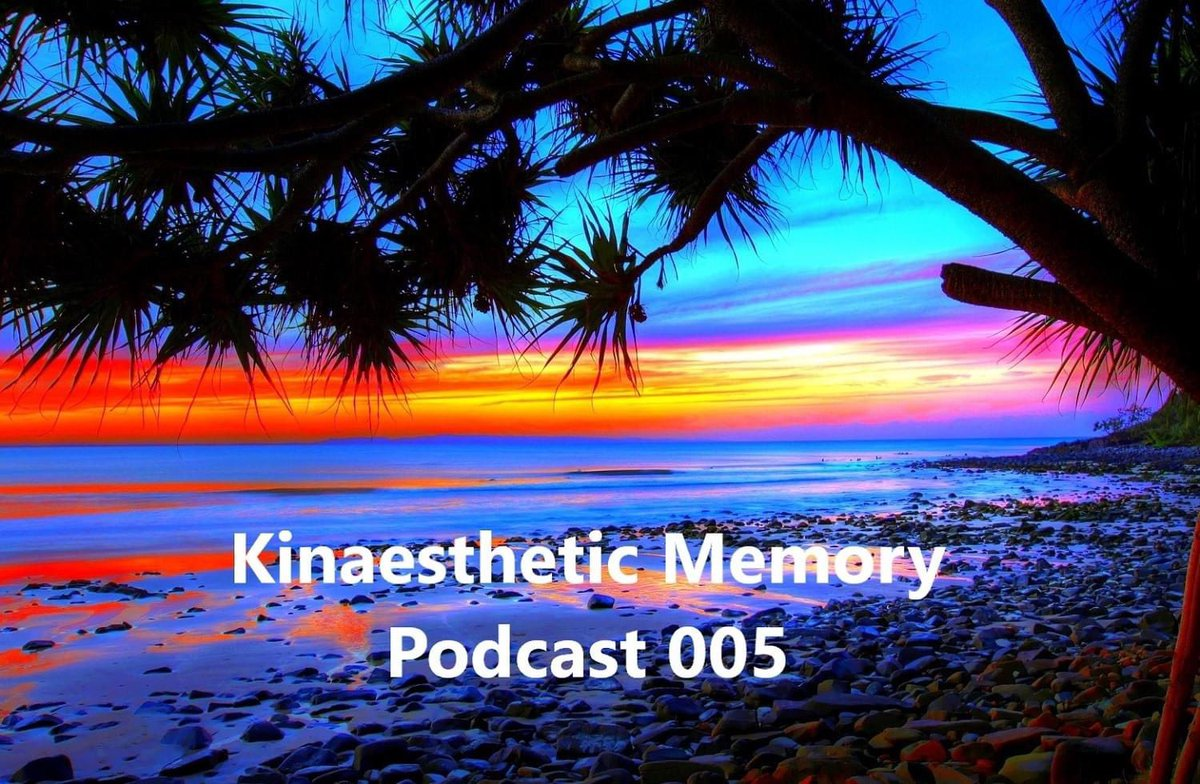 Coming soon... Kinaesthetic Memory Podcast 005 #KinaestheticMemoryPodcast #podcast #mix pic.twitter.com/qGnuLlH0o5