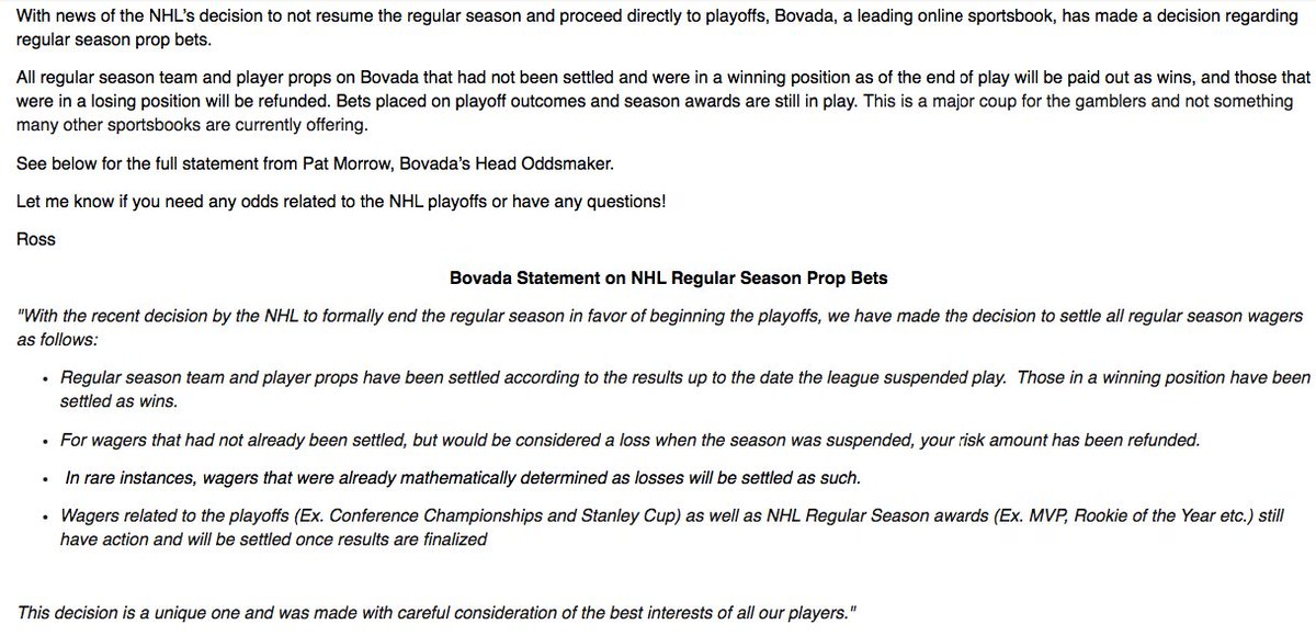 "Bovada released this statement about #NHL regular season bets:  ""All regular season team and player props on Bovada that had not been settled and were in a winning position as of the end of play will be paid out as wins, and those that were in a losing position will be refunded."" https://t.co/9jFlsPiw8C"