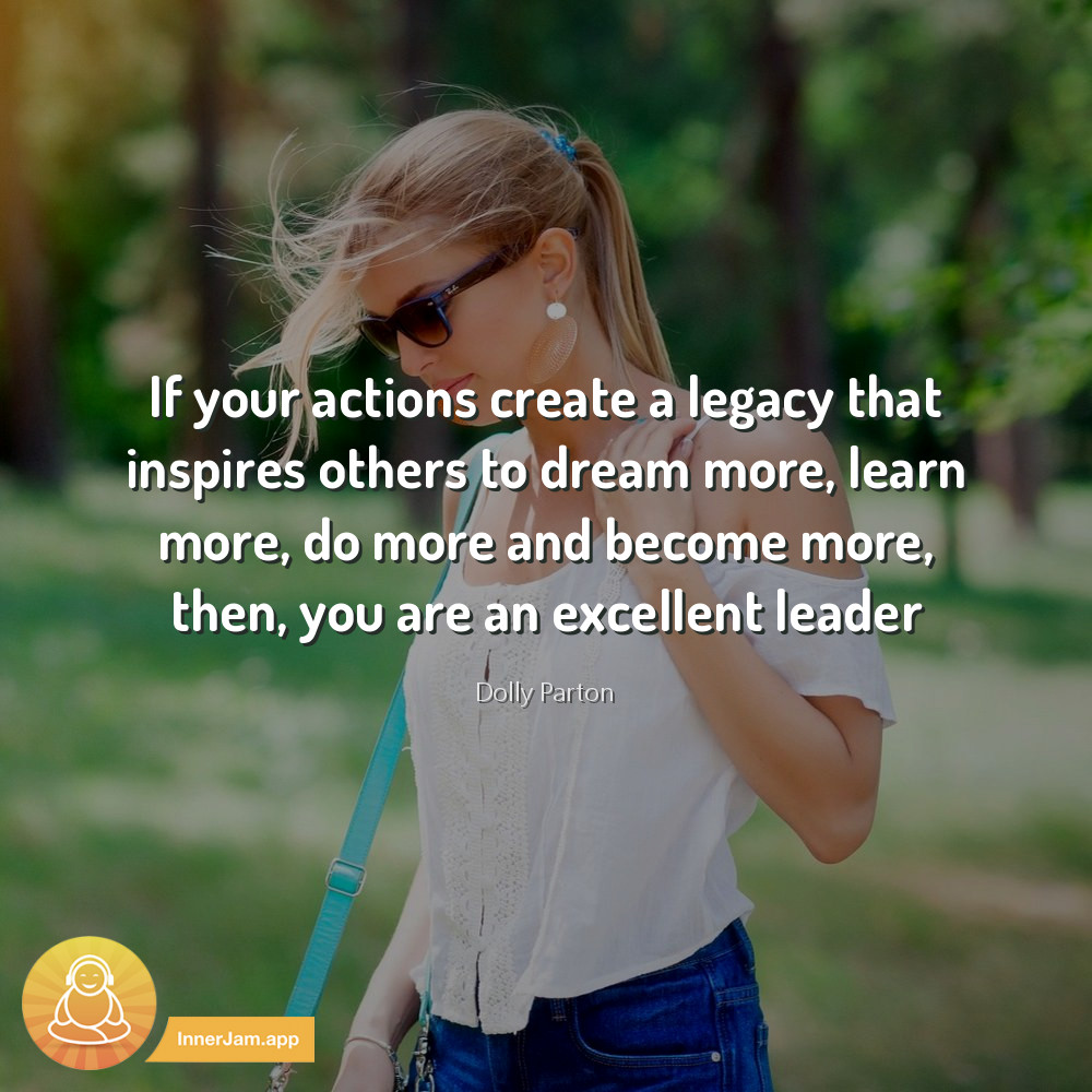 If your actions create a legacy that inspires others to dream more, learn more, do more and become more, then, you are an excellent leader. . #inspiration #motivation pic.twitter.com/VhveUEo2fI