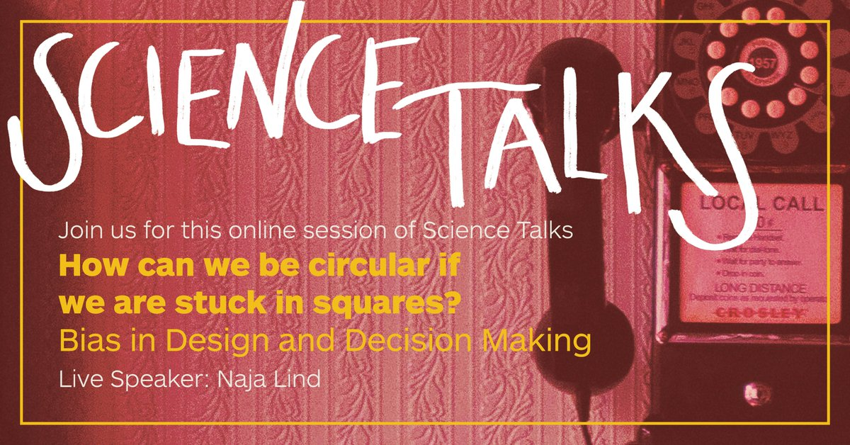 How can we be #circular if we are stuck in squares?  SCIENCE TALKS has gone online! Join us for this 2. live session on June 4. @ 15 - 16:30 with Naja Lind, Anthropologist, Podcaster & Consultant.  Free of charge - sign up: https://t.co/VaSFRA8N9K   #circulareconomy  #diversity
