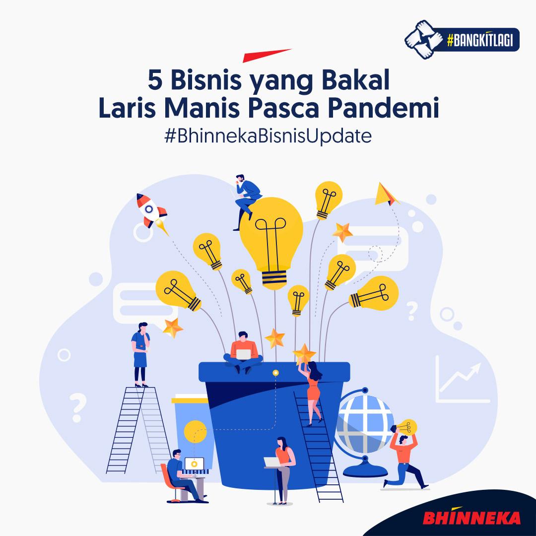 B'Nerz! Ini dia 5 #bisnis yang bakal laris pasca #pandemi. Gimana nih, kamu setuju atau enggak?   #BhinnekaBisnisUpdate #BelanjaBisnisJadiPraktis #BusinessSuperEcosystem #SeputarBisnis #InfoBisnis #NgobrolBisnis #TataKehidupanBaru #JumatBerkah pic.twitter.com/lMmMPh47TW