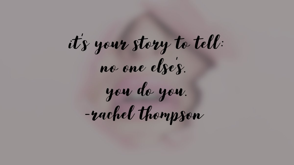 It's your story to tell (or to not tell): no one else's. You do you.  ~ @RachelintheOC   #Trauma #CSA #Abuse #Grief #Healing #ThursdayThoughts #ThursdayMotivation pic.twitter.com/FFsHt4FY0H