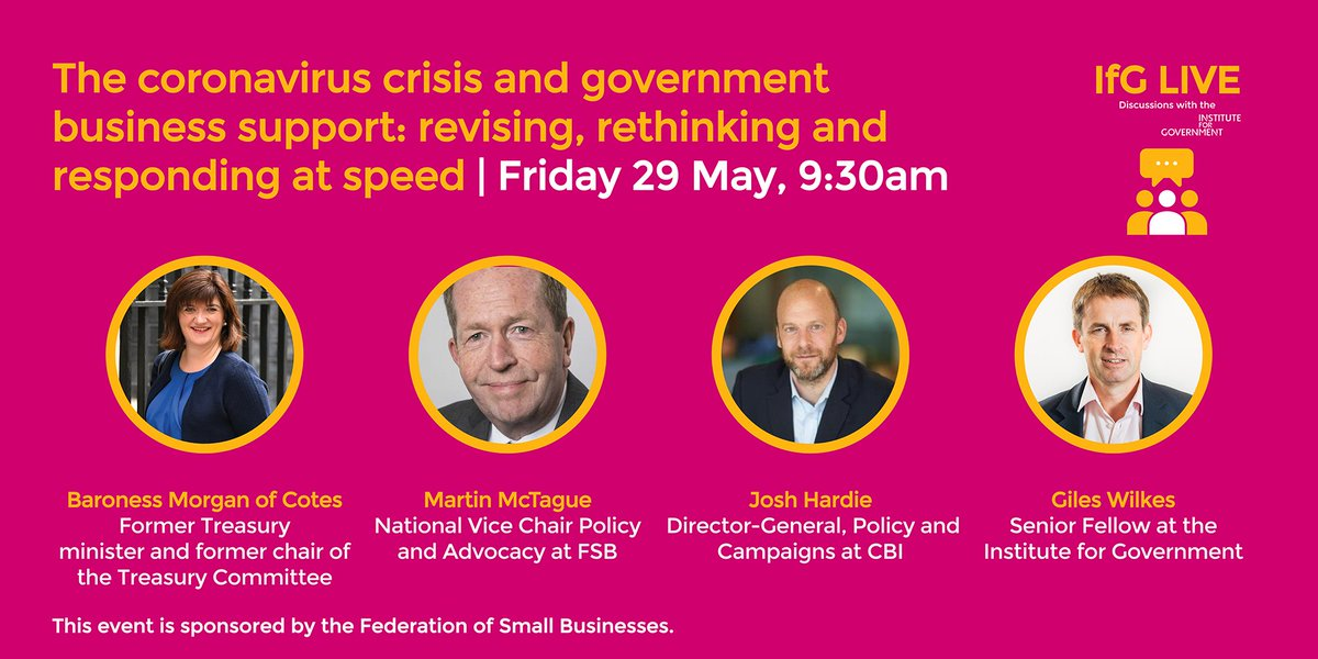 TODAY: As the govt begins to lift the lockdown, how can it work with business to adapt its policies and address the challenges that lie ahead? Watch live at 9:30am when well discuss with @NickyMorgan01, Martin McTague @fsb_policy, @josh_hardie @Gilesyb instituteforgovernment.org.uk/events/coronav…