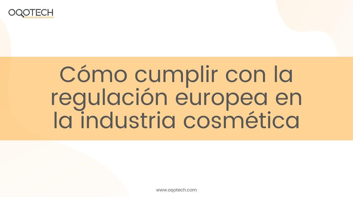 Os contamos en nuestro blog cómo cumplir con la regulación europea en la industria #cosmética.   Saber más: https://buff.ly/2yFYsGK  #Validacion #SistemaInformatizadopic.twitter.com/sWPs6IEWBh