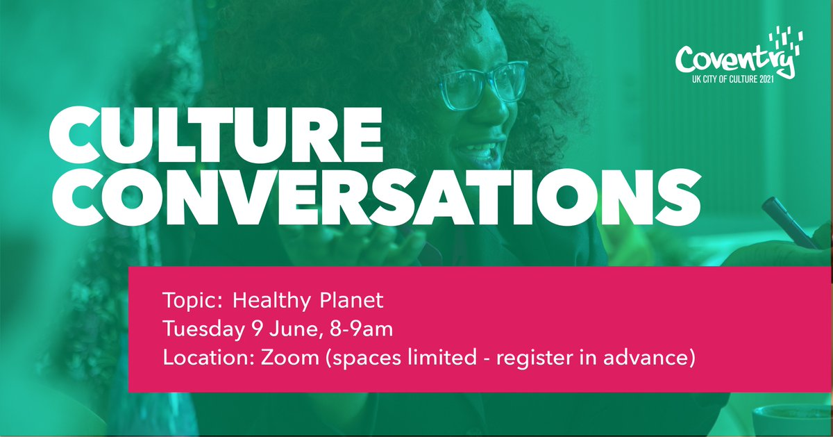 """This month's #CultureConversations is a Zoom workshop on the topic of """"Healthy Planet"""" led by Cov artist @sirenscrossing.  Spaces are FREE and limited to max. 25 people.  Tuesday 9 June, 8-9am.  Book a place now: …http://culture-conversations-green.eventbrite.co.uk  #GreenFutures #DailyDose #30DaysWild pic.twitter.com/3Af9bZBpny"""