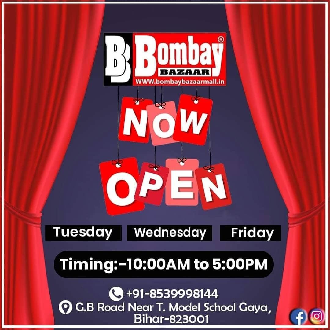 Now open bombay Bazaar kp road bombay sale kp road and bombay Bazaar GB Road near t model school weekly Tuesday Wednesday Friday 10 Am to 5 pm gaya bihar pic.twitter.com/cEqO4K0iHt
