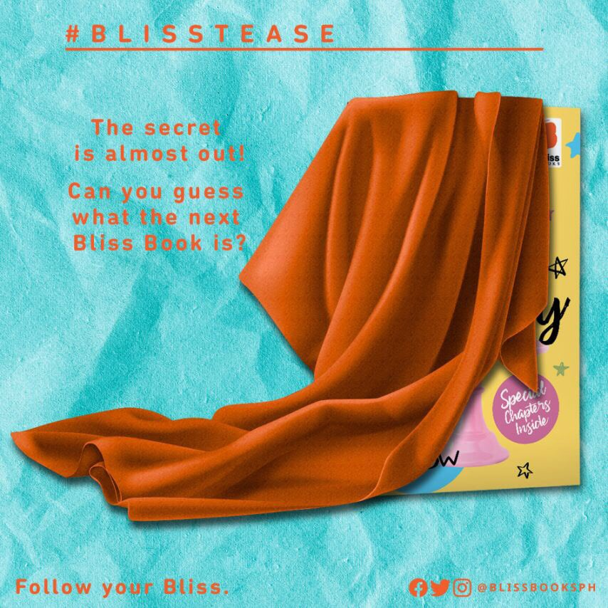 Are you ready for the next #BlissTease? There's no need to keep secrets from us!   Can you guess what the next Bliss Book is?   Don't forget to like and follow our social media accounts for more updates! #BlissBooksPH #FollowYourBliss  pic.twitter.com/MDbbThYnor