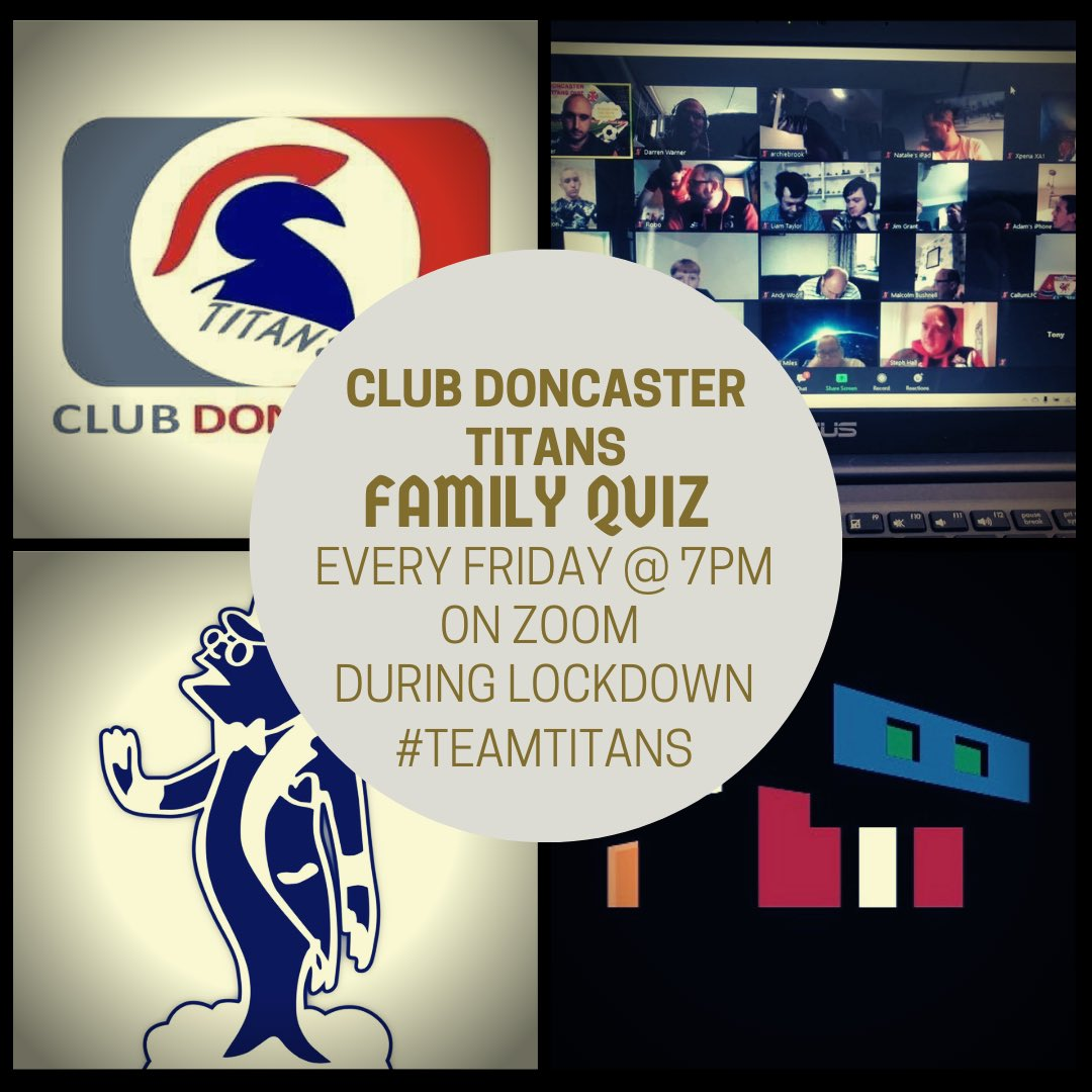 It's Friday!! That can only mean it's Club Doncaster Titans Family Quiz Night. All family members in the same house can play as 1 team. Please join us on Zoom at 7pm #TeamTitans #DRFC #CDFamily #choosetoinclude https://t.co/S8Dri8dAkw