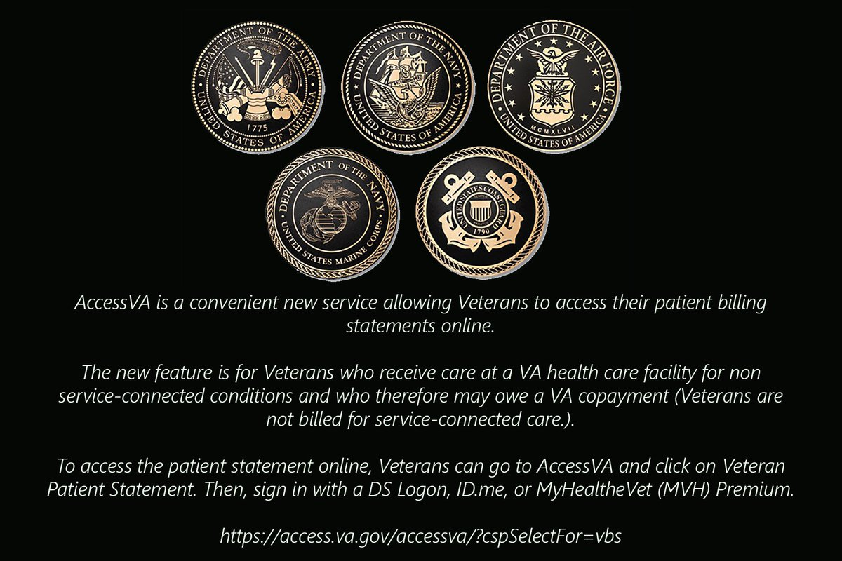 13/ AccessVA is a convenient new service allowing Veterans to access their patient billing statements online. Veterans are not billed for service-connected care. To access the patient statement online, Veterans can go to AccessVA  access.va.gov/accessva/?cspS…
