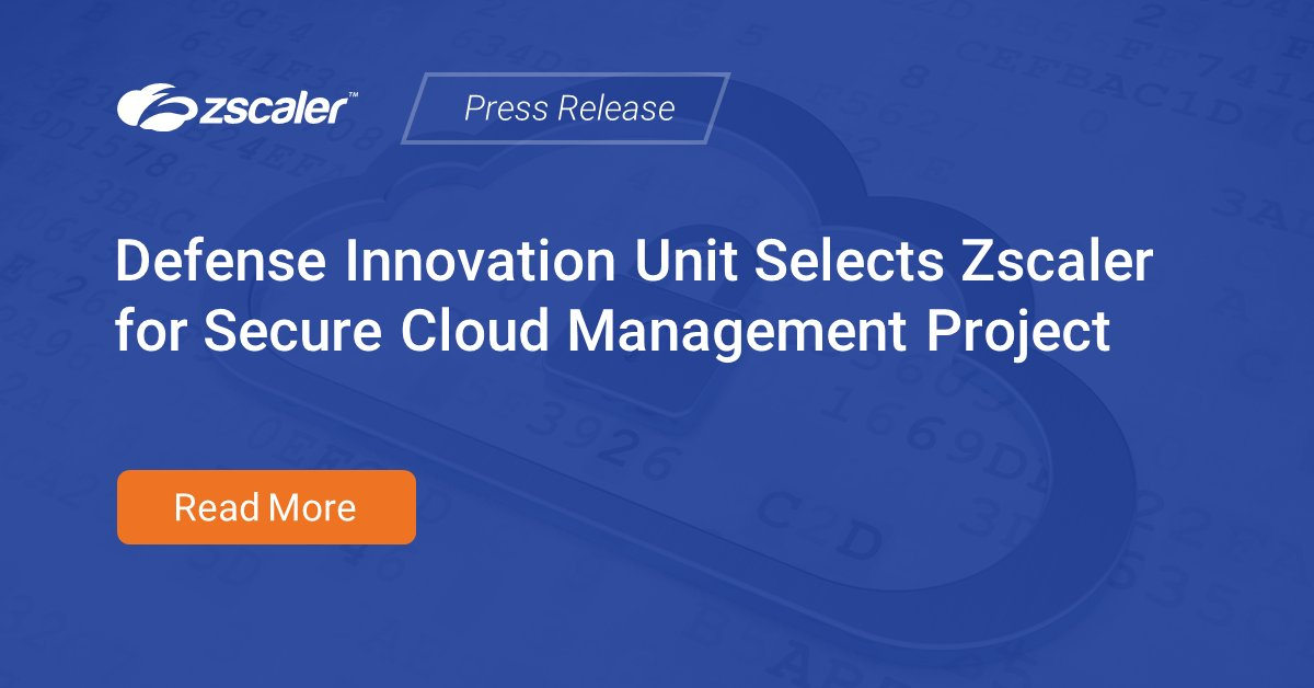 Just announced: The Defense Innovation Unit (@DIU_x) has chosen Zscaler to deliver #zerotrust access that protects its users and cloud services from cyber threats.   Learn more in the press release: https://t.co/WHwFs4hy0V https://t.co/ttM1HtDYFZ