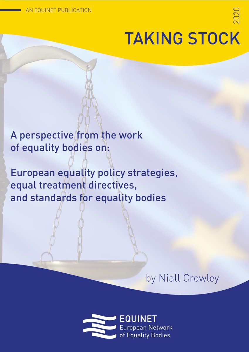 """Our 🆕 report """"Taking Stock"""" is out! 👀 Have a look at #EqualityBodies perspective on: ✔️ Equality policy strategies; ✔️ Equal Treatment Directives; ✔️ Standards for NEBs …. & more. Full report ➡️ equineteurope.org/wp-content/upl…"""