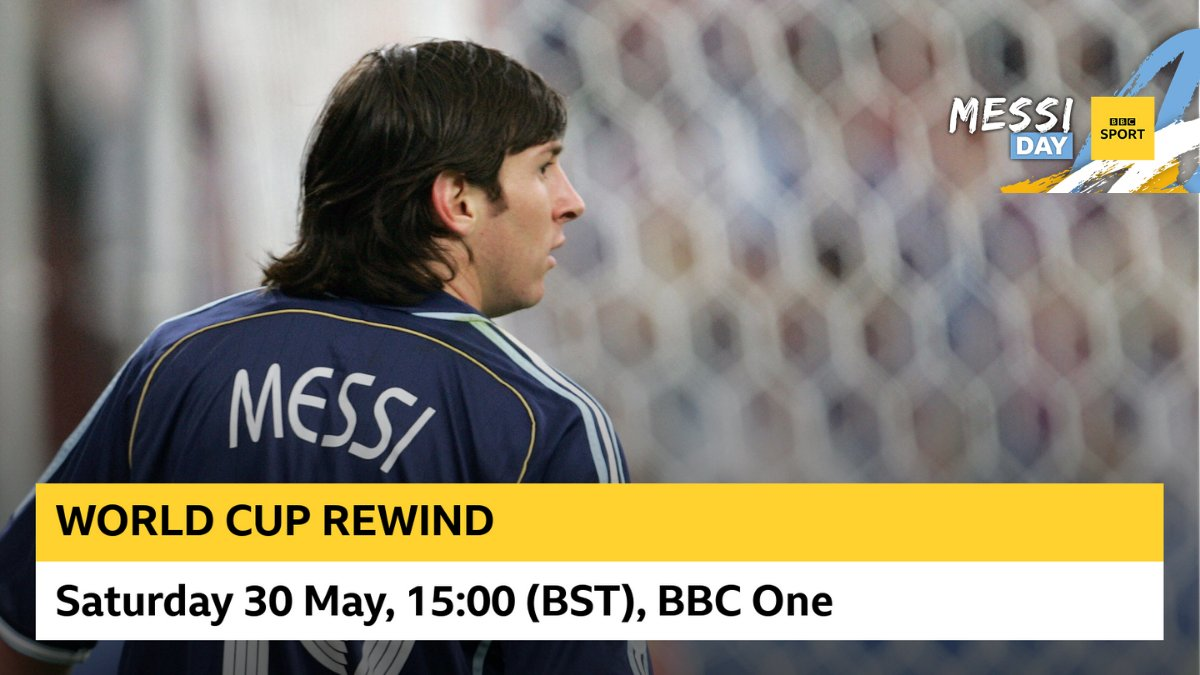 World Cup Rewind ⏪ As @BBCSport turns to all things Lionel Messi for #MessiDay, we will feature his #FIFAWC debut on this weeks World Cup rewind. 📺 Tune in at 15:00 (BST) on @BBCOne!