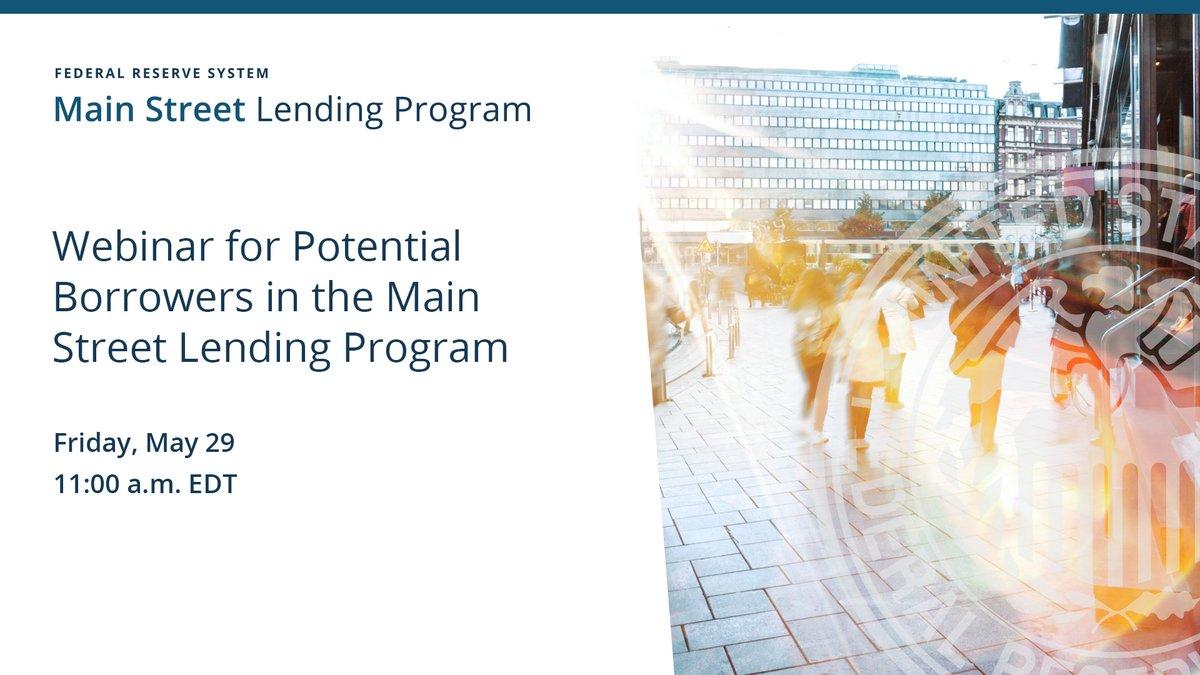 The #FederalReserve is hosting a webinar today, May 29 at 11 a.m. EDT for potential borrowers in the Main Street Lending Program. Join us to ask questions and hear from Federal Reserve senior officials. #MSLP Register: https://t.co/3ED8zBjjID https://t.co/ZD8PM64cMb