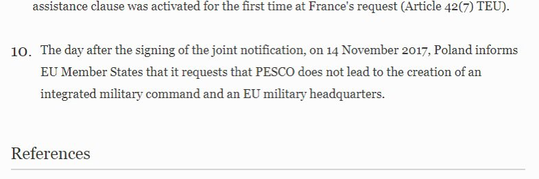 On EU Pesco: Poland joined then said 'no integrated EU military command and HQ'. They should've known Pesco was tied to nascent EU command and HQ which Poland had agreed earlier and which gained operational command powers a year later. Confusing? That's probably why they joined.