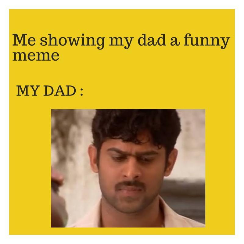 Dad's don't get the meme , do you agree ? . . #actorprabhas #prabhas #prabhasraju #prabhasfans #prabhasanushka #prabhasrajuuppalapatipic.twitter.com/p6SQLeaVBI