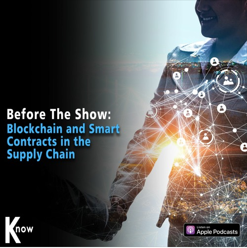 "Listen to this #podcast about ""#Blockchain and Smart Contracts in the #Supply Chain""! #MCLE"