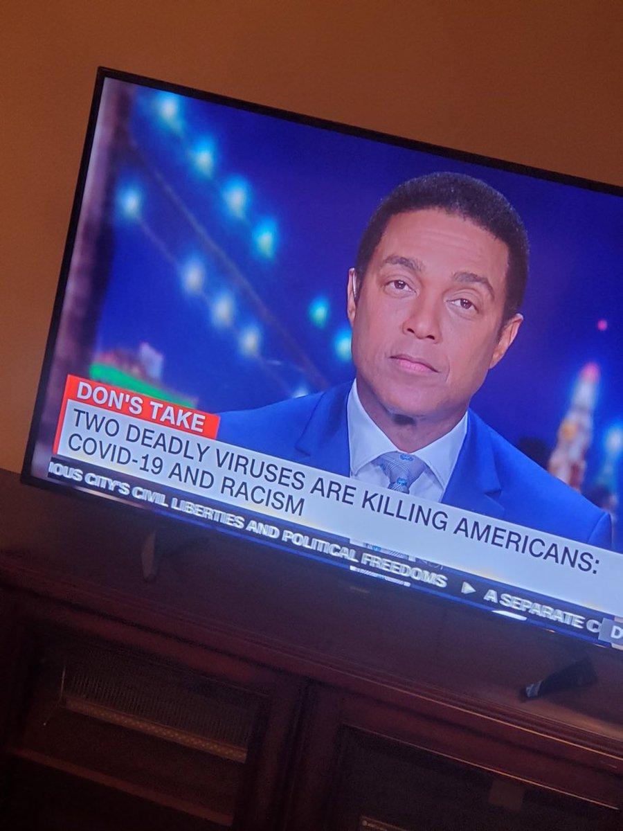 Racism is a virus. Thank you @donlemon @CNN #BlackLivesMatters
