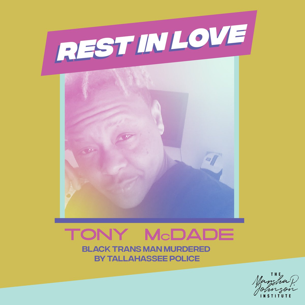 #RestInLOVE to Tony McDade, a Black trans man who was recently murdered by the police in Tallahassee, Florida. Black trans people are seldom ever included in the larger discussion of police brutality, but we here at MPJI will honor his name and correctly gender him #ICantBreathe