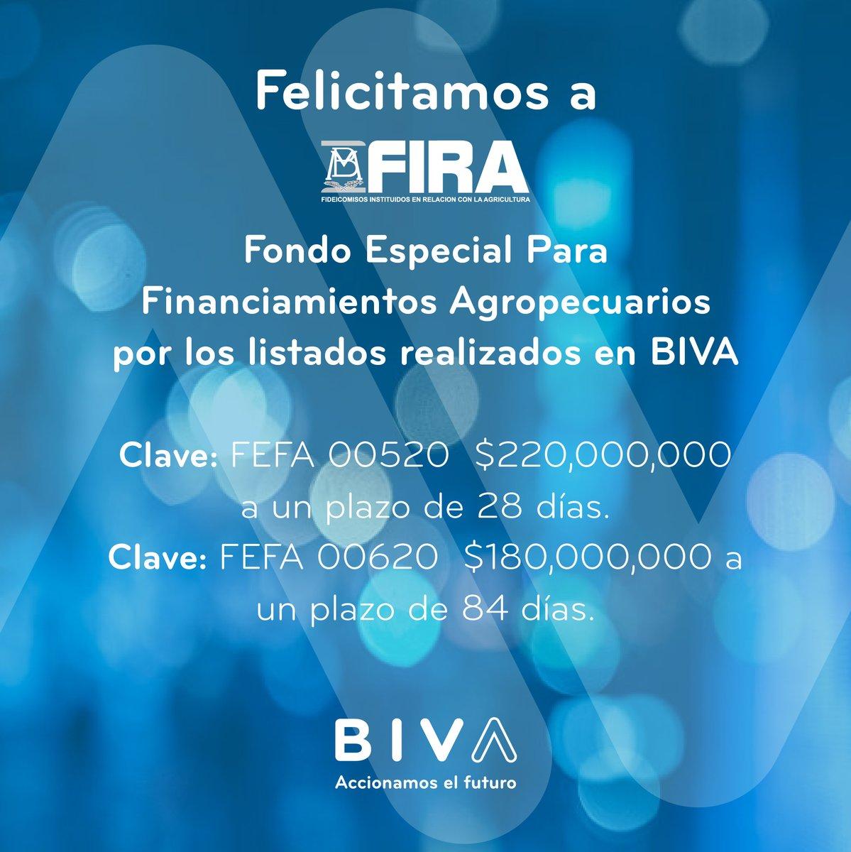 Felicitamos a @FIRA_Mexico y al Fondo Especial para Financiamientos Agropecuarios, parte de la #FamiliaBIVA, por las emisiones realizadas en @BIVAMX.
