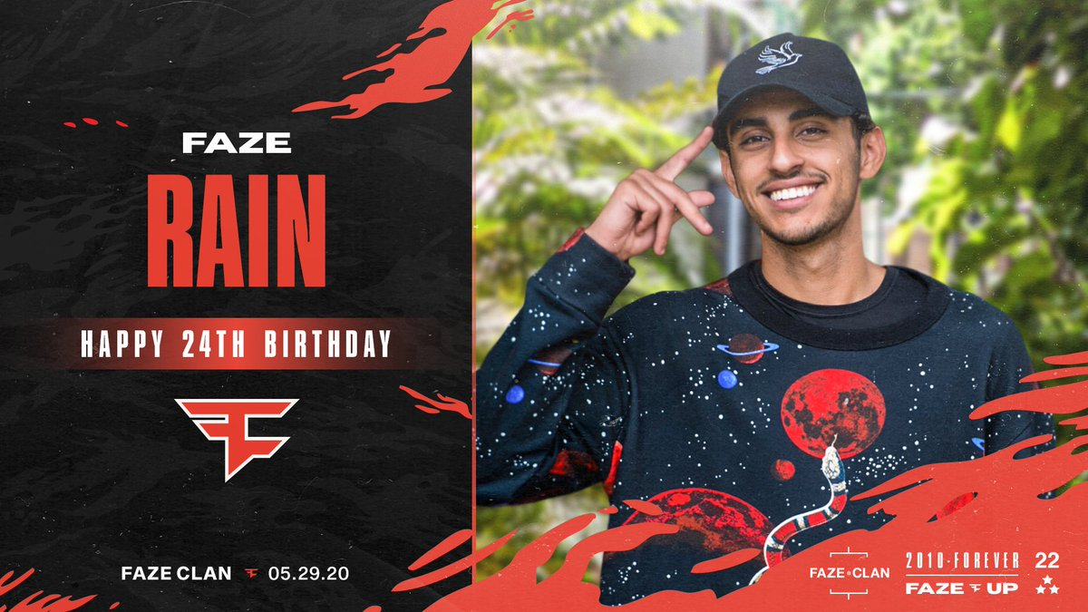 Happy 24th Birthday to a man wed be nowhere without. You are loved, @FaZe_Rain. To many more great years to come ❤️