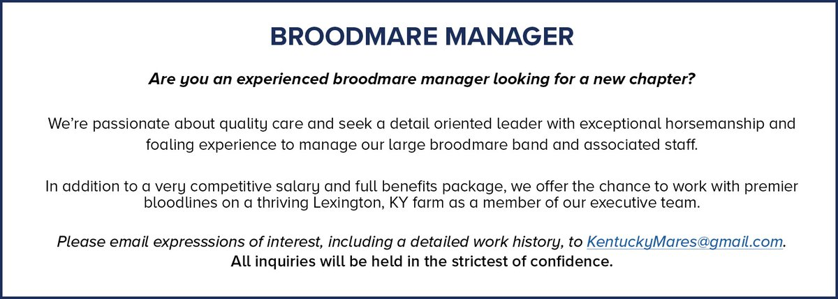 Thoroughbred Industry Career Opportunity: Broodmare Manager Are you an experienced broodmare manager looking for a new chapter? Please email expressions of interest, including a detailed work history to: KentuckyMares@gmail.com #Careers #jobopportunity https://t.co/2SR0P74KUC