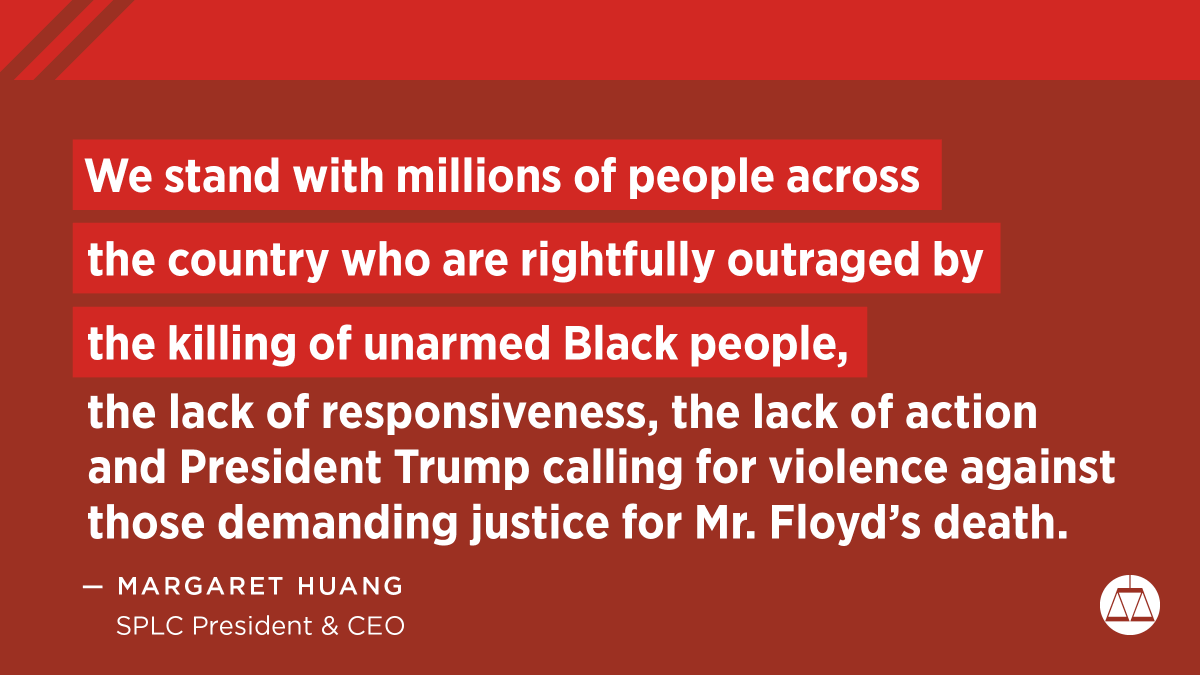 The SPLC joins our allies in condemning the recent police killings of #GeorgeFloyd, #TonyMcDade, #SeanReed and #BreonnaTaylor.