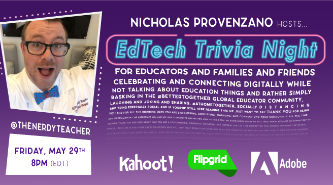 🎉IN ONE HOUR! 🥳JOIN US 💙 @AdobeForEdu @Flipgrid @GetKahoot in celebration of #TeacherAppreciation month ! EPIC TRIVIA NIGHT at 8PM ET ! Hosted by @thenerdyteacher! #AdobeEduCreative #flipgridfever Not too late to Register 👉 eventbrite.com/e/edtech-teach…