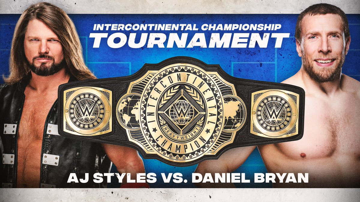 RT @WWE: It will be @AJStylesOrg vs. @WWEDanielBryan in the #ICTitle tournament finals!  #SmackDown https://t.co/KMhenQdxcu