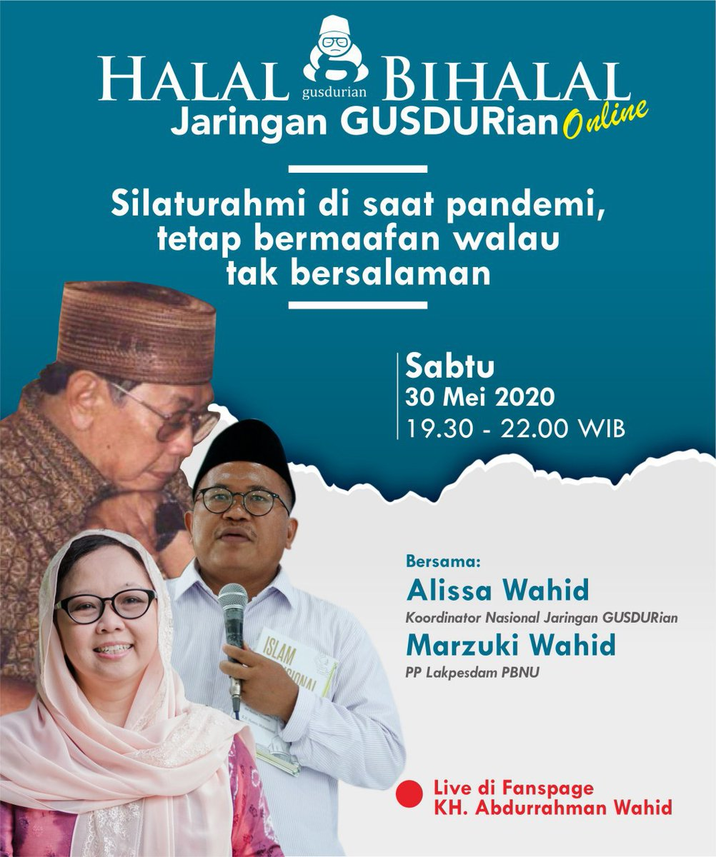 Yuk nanti malam gabung halal bihalal online Jaringan GUSDURian bersama Mbak @AlissaWahid dan @marzukiwahid. Acara mulai jam 19.30 sampai 22.00 live streaming di Fanpage Facebook KH. Abdurrahman Wahid. #halalbihalal https://t.co/txjyqZFV9o