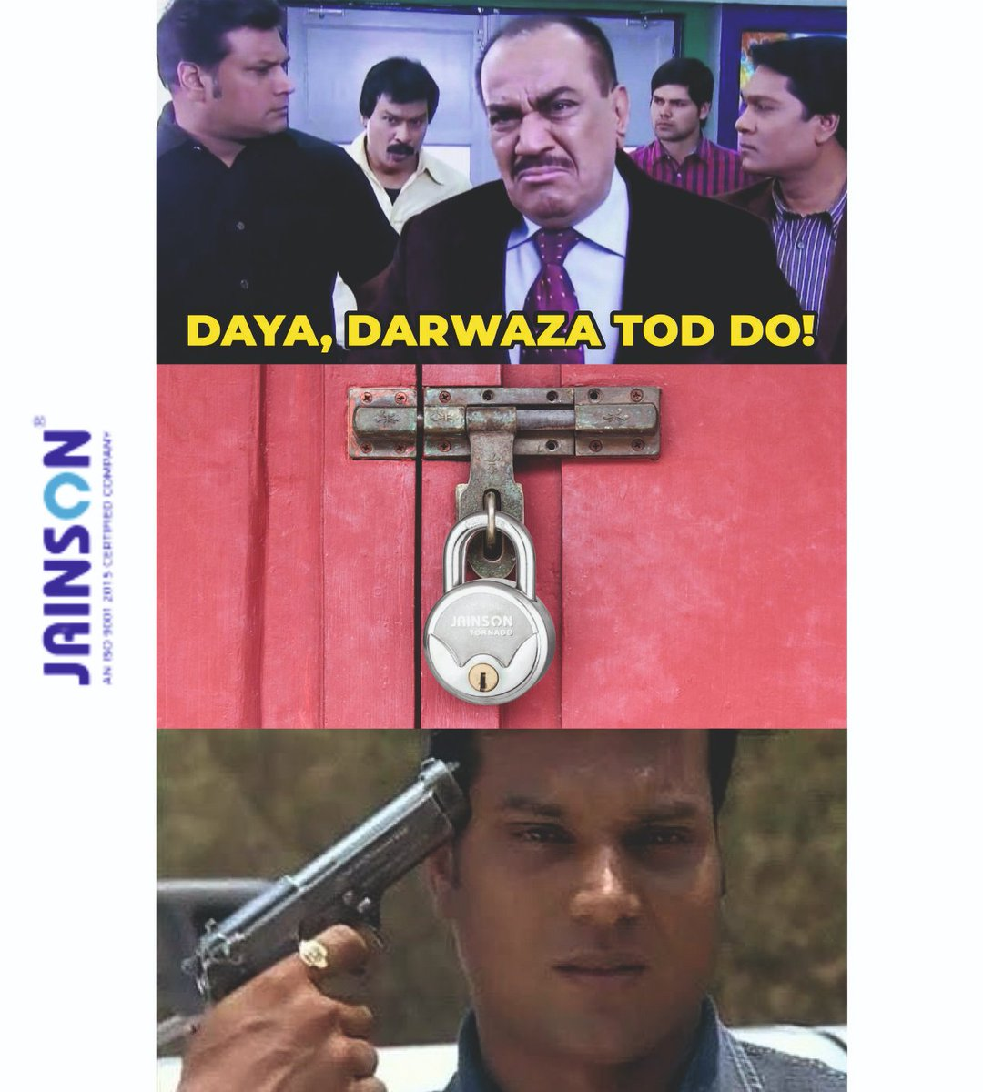 Here is one for all the CID fans!!   Daya, Darwaza tod do!  Well, not in the case of Jainson Locks. Share & Comment if you can relate to the meme.  #JainsonLocks #CIDMemes #Padlocks #HomeLocks #MainDoorLocks #CIDJokes #LockingSystems #LockTheDoorpic.twitter.com/wlgesepu0j