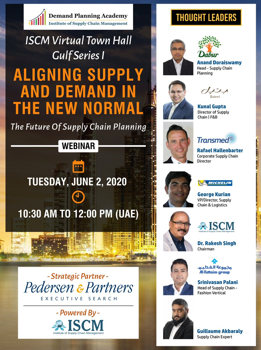 Join us for the First Townhall in the #Gulf Series, in the Domain of #Supply & #Demand #Synchronization. Strategic Partner @Pedersenptnrs.  Registrations Are Now Open at