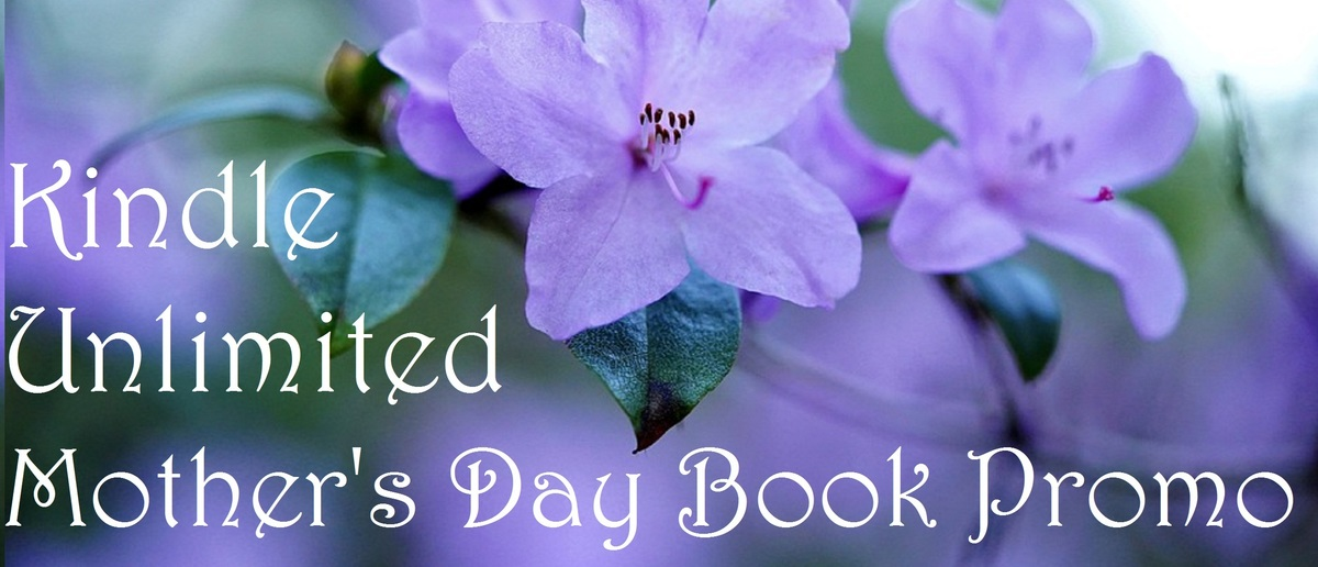 Kindle Unlimited for Mother's Day! https://t.co/JQg50ONJGX #KU #mothersday #KindleUnlimited https://t.co/4UeROD9bE2