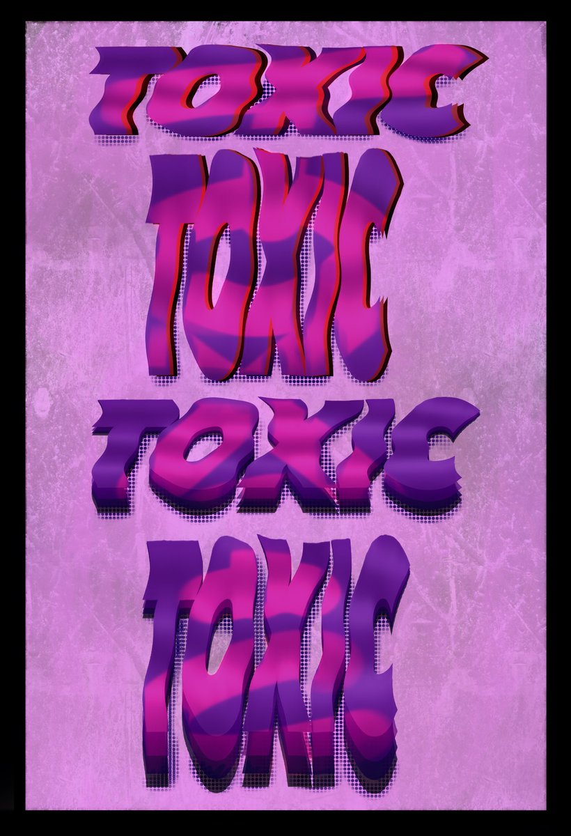 「TOXIC」  #Design   #デザイン