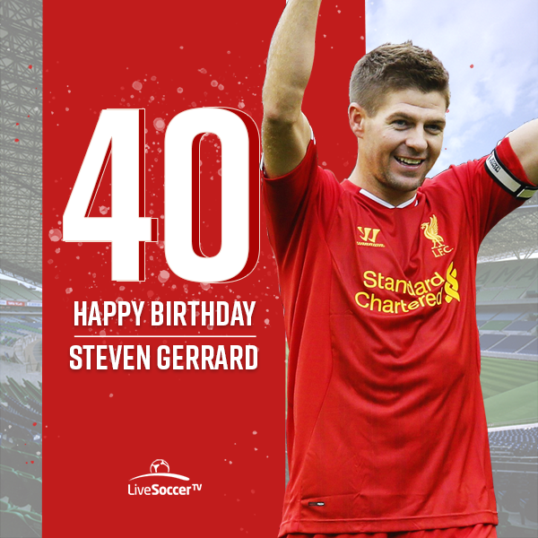 Happy birthday, Steven Gerrard