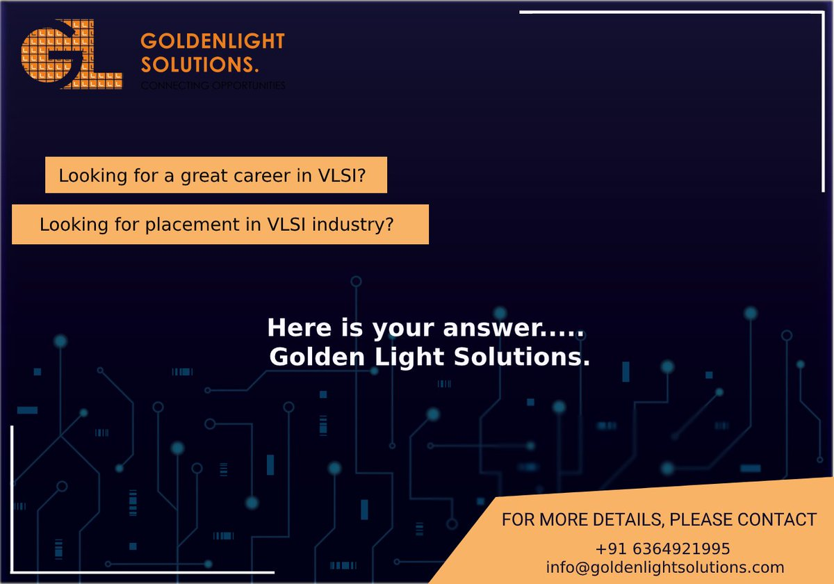 Looking for a great career in #VLSI? Looking for a placement in #VLSIindustry? Here is your answer  For more information , Contact Us Phone: +91 6364921995 Email :info@goldenlightsolutions.com #electronicsengineering #fresherjobs #freshers #fresherjob